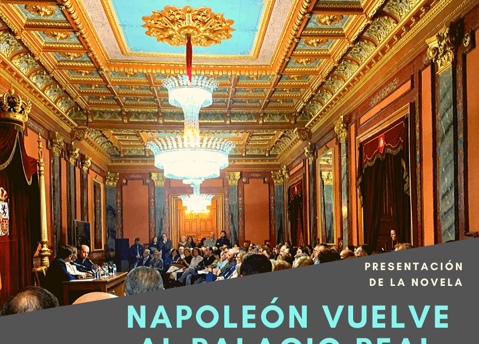 NAPOLEÓN BONAPARTE VUELVE AL PALACIO REAL
