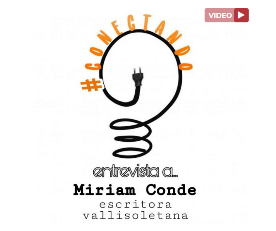 Conectando entrevista a Miriam Conde